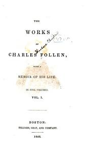 The Works of Charles Follen: With a Memoir of His Life, Volume 1