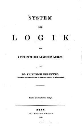 System der Logik und Geschichte der logischen Lehren PDF