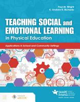 Teaching Social and Emotional Learning in Physical Education PDF