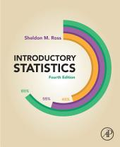Introductory Statistics: Edition 4
