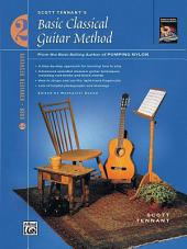 "Basic Classical Guitar Method, Book 2: From the Best-Selling Author of ""Pumping Nylon"""