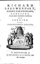 Richard Leeuwenhart, koning van Engeland, zangspel: Volume 1