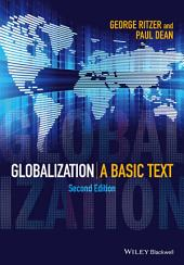 Globalization: A Basic Text, Edition 2