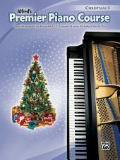 Premier Piano Course: Christmas Book 3