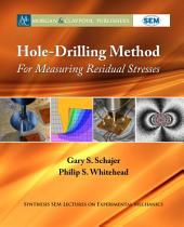 Hole-Drilling Method for Measuring Residual Stresses