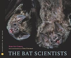 The Bat Scientists PDF