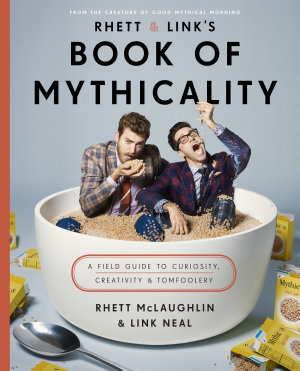 Rhett Link S Book Of Mythicality