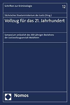 Vollzug f  r das 21  Jahrhundert PDF