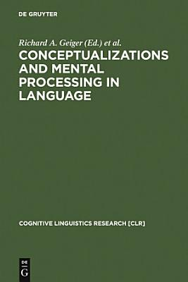 Conceptualizations and Mental Processing in Language PDF