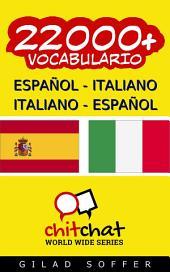 22000+ Español - Italiano Italiano - Español Vocabulario