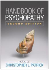 Handbook of Psychopathy, Second Edition: Edition 2