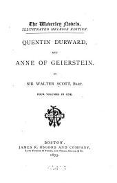 Quentin Durward: And Anne of Geierstein, Volumes 1-4