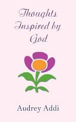 Thoughts Inspired by God