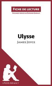 Ulysse de James Joyce (Fiche de lecture): Résumé complet et analyse détaillée de l'oeuvre