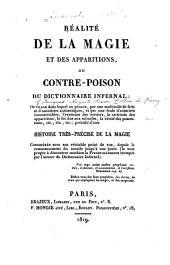 Réalité de la magie et des apparitions: ou, Contre-poison du Dictionnaire infernal ... précédé d'une Histoire très-précise de la magie ...