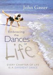 Embracing the Dances of Life PDF