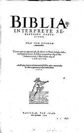 interprete Sebastiano Castalione una cum ejusdem annotationibus