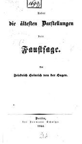 Ueber die ältesten Darstellungen der Faustsage