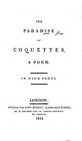 The Paradise of Coquettes  a Poem  In Nine Parts   By Thomas Brown   PDF