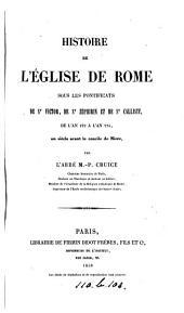 Histoire de l'Église de Rome sous les pontificats de st. Victor, de st. Zéphirin et de st. Calliste, de l'an 192 à l'an 224