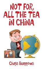 Not for All the Tea in China