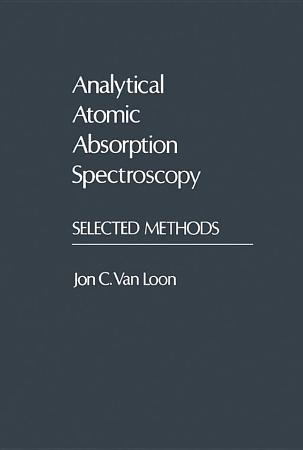 Analytical Atomic Absorption Spectroscopy PDF