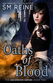 Oaths of Blood: An Urban Fantasy Novel