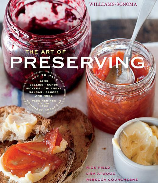 Download The Art of Preserving Book