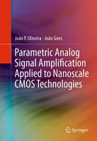 Parametric Analog Signal Amplification Applied to Nanoscale CMOS Technologies PDF