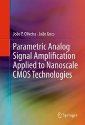 Parametric Analog Signal Amplification Applied to Nanoscale CMOS Technologies