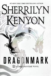 Dragonmark: A Dark-Hunter Novel
