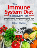 The Immune System Diet and Recovery Plan PDF