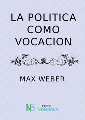 La politica como vocacion
