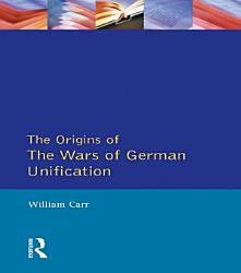The Wars of German Unification 1864   1871 PDF