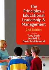 The Principles of Educational Leadership & Management: Edition 2