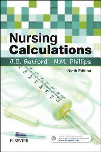 Nursing Calculations E Book Book