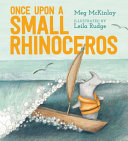Once Upon a Small Rhinoceros