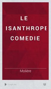 Le misanthrope: comedie