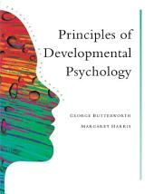 Principles of Developmental Psychology: An Introduction