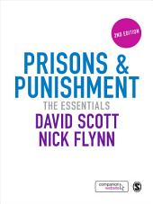 Prisons & Punishment: The Essentials, Edition 2