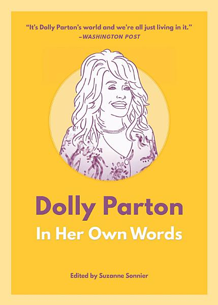 Download Dolly Parton in Her Own Words Book
