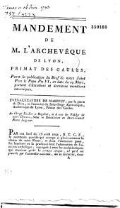 Mandement de M. l'archevêque de Lyon, primat des Gaules, pour la publication du Bref de notre Saint Pere le pape Pie VI, en date du 19 mars, portant d'itératives et dernieres monitions canoniques