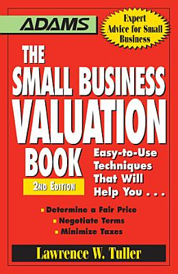 The Small Business Valuation Book