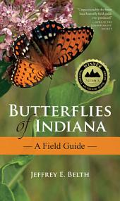 Butterflies of Indiana: A Field Guide