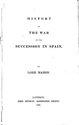 History of the War of the Succession in Spain PDF