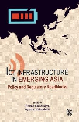 Download ICT Infrastructure in Emerging Asia Book