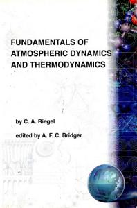 Fundamentals of Atmospheric Dynamics and Thermodynamics PDF