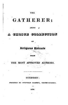 The gatherer  a collection of religious extracts PDF