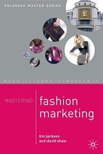 Mastering Fashion Marketing