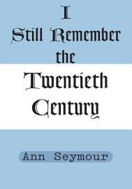 I Still Remember the Twentieth Century PDF